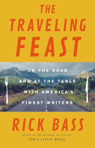 New arrivals for adults pettee memorial library wilmington vt the traveling feast on the road and at the table with my heroes fandeluxe Images