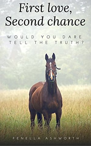 First love, Second chance: Would you dare tell the truth?