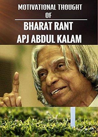 MOTIVATIONAL THOUGHT OF BHARAT RANT APJ ABDUL KALAM