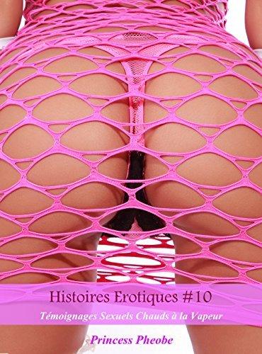 Histoires Erotiques #10: Témoignages Sexuels Chauds à la Vapeur