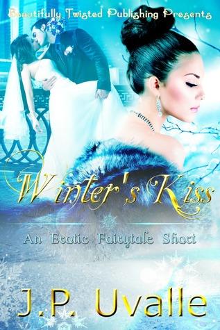 Winter's Kiss ( An Erotic Fairytale Short, #1)