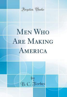 Men Who Are Making America
