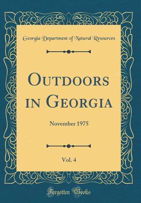 Outdoors in Georgia, Vol. 4: November 1975