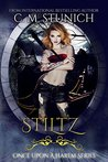 Stiltz (Once Upon a Harem #3)