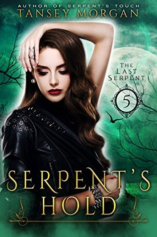 Serpents Hold (The Last Serpent #5)