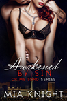Awakened by Sin (Crime Lord, #4)