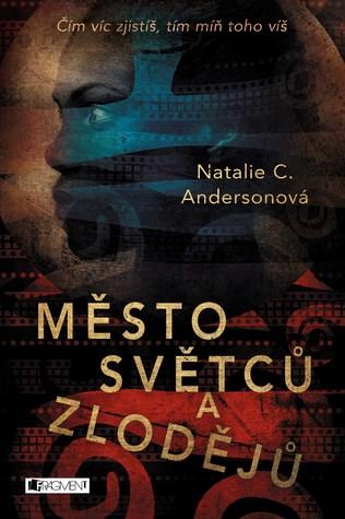 Město světců a zlodějů by Natalie C. Anderson