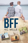 BFF by K.C. Wells