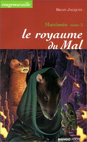 Mattiméo tome 3: le royaume du Mal