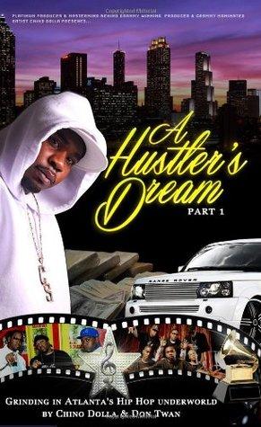 A Hustler's Dream I Grinding in Atlanta's Hip Hop Underworld