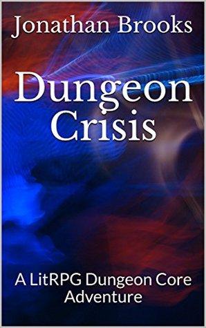 Dungeon Crisis (Glendaria Awakens #2)