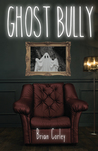 Ghost Bully