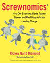 Screwnomics: How the Economy Works Against Women and Real Ways to Make Lasting Change