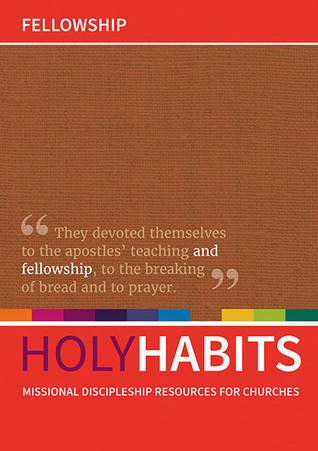Holy Habits: Fellowship