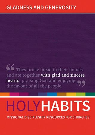 Holy Habits: Gladness and Generosity