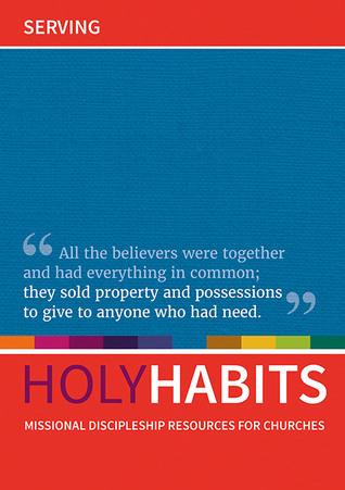Holy Habits: Serving