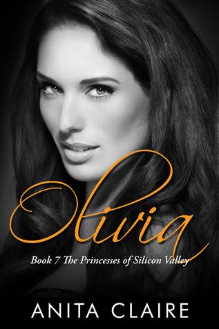 Olivia (Silicon Valley Princesses, #7)