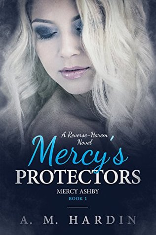 Mercy's Protectors by A.M. Hardin