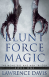 Blunt Force Magic