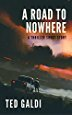 A Road to Nowhere: A thriller short story