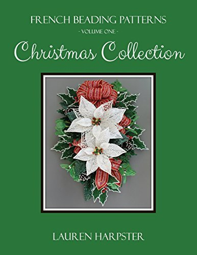 Christmas Collection (French Beading Patterns) (Volume 1)