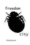 Freedom City by Philip Becnel