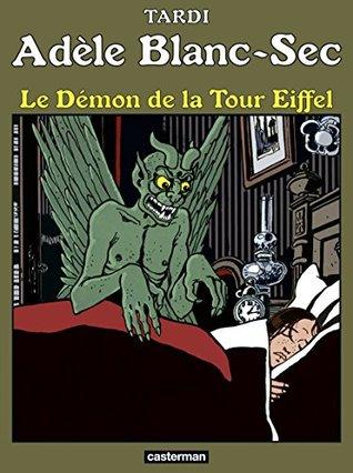 Adèle Blanc-Sec (Tome 2) - Le démon de la Tour Eiffel