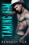 Taming Him (Bishop Brothers, #1)
