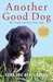 Another Good Dog: One Famil...