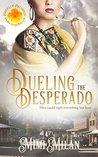 Dueling the Desperado (Brides of Blessings #4)