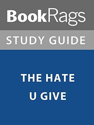 Summary & Study Guide: The Hate U Give