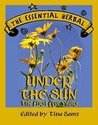 The Essential Herbal; Under the Sun the First Five Years