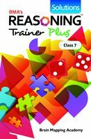 Reasoning Trainer Solutions (Class - 7) & Reasoning Trainer plus.