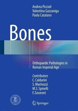 Bones: Orthopaedic Pathologies in Roman Imperial Age