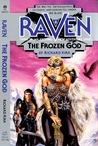 The Frozen God (Raven, #3)