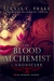 The Blood Alchemist Chronicles: An Intended Murder (The Blood Alchemist Chronicles, #1)