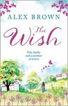 The Wish by Alex Brown