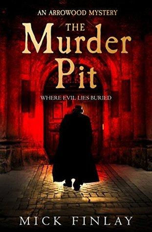 The Murder Pit (Arrowood, #2)