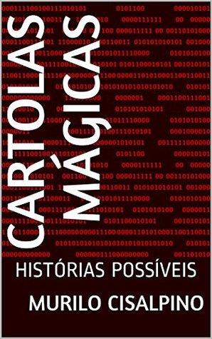 CARTOLAS MÁGICAS: HISTÓRIAS POSSÍVEIS