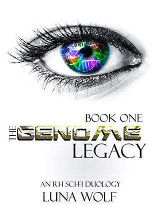 The Genome Legacy Book One (The Genome Legacy Seasons 1)