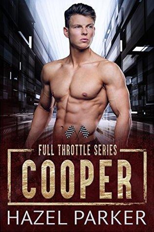 Cooper (Full Throttle Series) by Hazel Parker