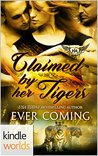 Claimed by Her Tigers (Paranormal Dating Agency Kindle Worlds Novella)