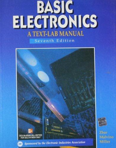 BASIC ELECTRONICS: A TEXT-LAB MANUAL