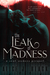The Leak of Madness (Soul Seekers, #1)