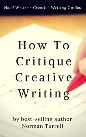 How To Critique Creative Writing