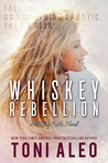 Whiskey Rebellion (Taking Risks, #3)