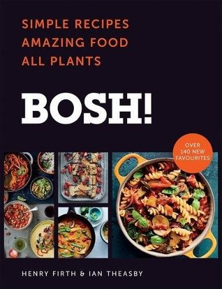 Bosh the cookbook simple recipes amazing food all plants by 34996242 forumfinder Gallery