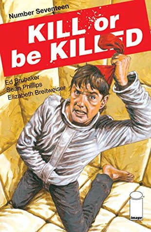 Kill or be Killed #17
