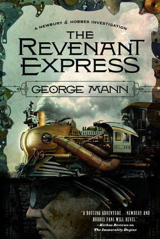 The Revenant Express (Newbury and Hobbes, #5)
