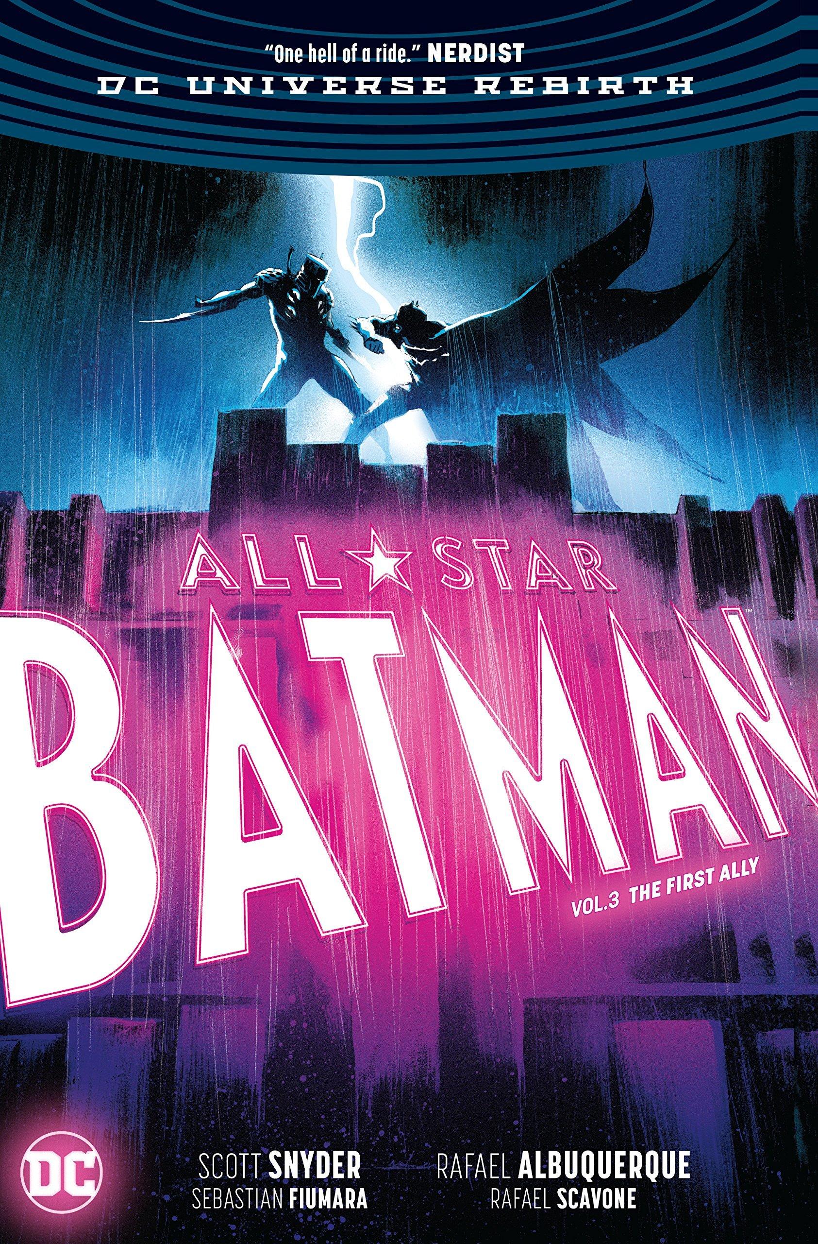 All-Star Batman, Volume 3: The First Ally